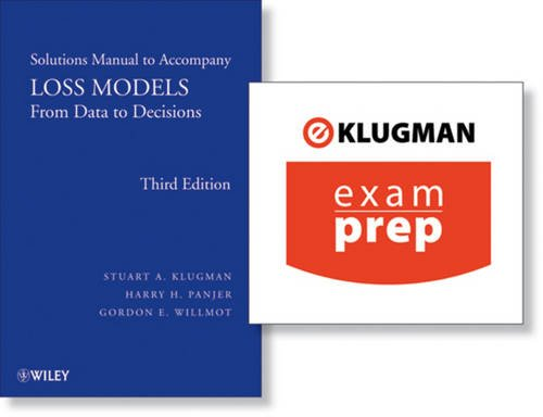 9780470487457: ExamPrep Online for Loss Models: from Data to Decisions - Solutions Manual