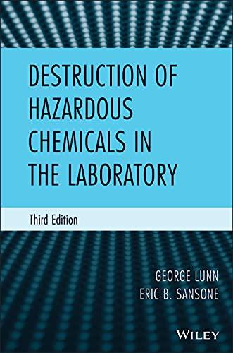 9780470487556: Destruction of Hazardous Chemicals in the Laboratory