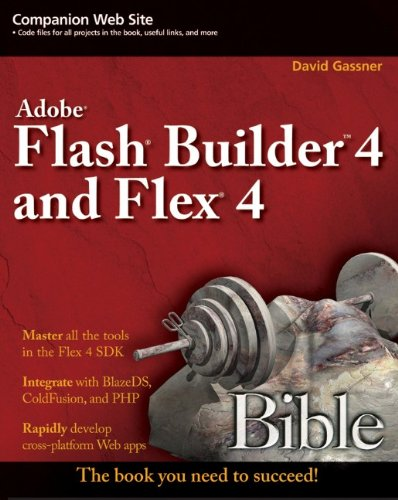 9780470488959: Flash Builder 4 and Flex 4 Bible