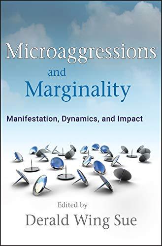 9780470491393: Microaggressions and Marginality: Manifestation, Dynamics, and Impact