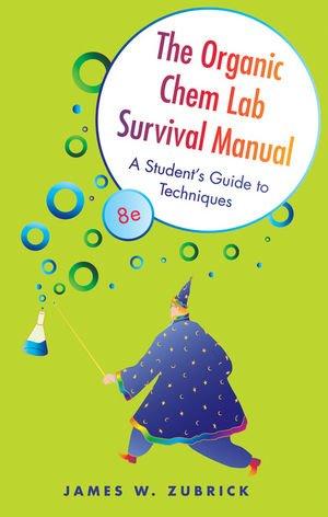 9780470494370: The Organic Chem Lab Survival Manual: A Student's Guide to Techniques