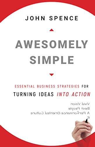 9780470494516: Awesomely Simple: Essential Business Strategies for Turning Ideas Into Action