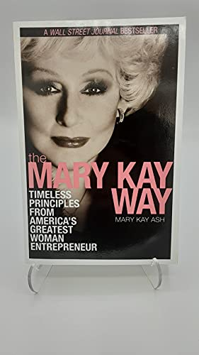 9780470495988: The Mary Kay Way: Timeless Principles from America's Greatest Woman Entrepreneur