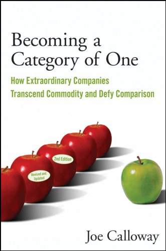 9780470496350: Becoming a Category of One: How Extraordinary Companies Transcend Commodity and Defy Comparison