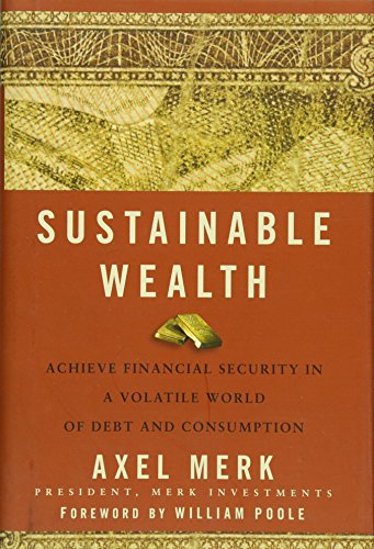 9780470496589: Sustainable Wealth: Achieve Financial Security in a Volatile World of Debt and Consumption