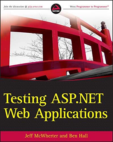 9780470496640: Testing ASP.NET Web Applications