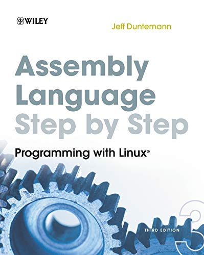 9780470497029: Assembly Language Step-By-Step: Programming with Linux