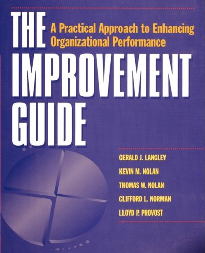 9780470497173: Improvement Guide: A Practical Approach to Enhancing Organizational Performance