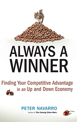 9780470497203: Always a Winner: Finding Your Competitive Advantage in an Up and Down Economy