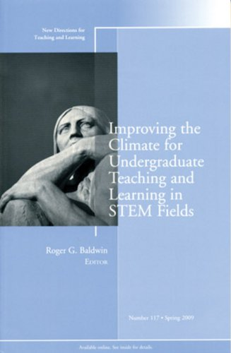 9780470497289: Improving the Climate for Undergraduate Teaching and Learning in STEM Fields: New Directions for Teaching and Learning, Number 117