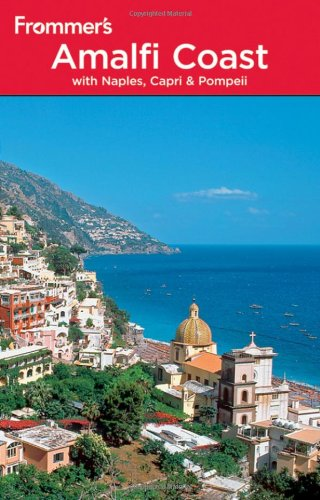 9780470497340: Frommer's Amalfi Coast with Naples, Capri and Pompeii (Frommer's Complete Guides)