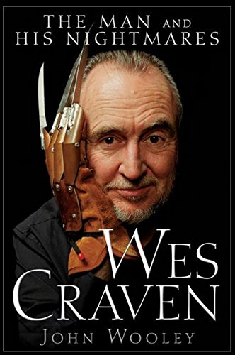 9780470497500: Wes Craven: The Man and His Nightmares