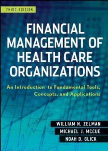 9780470497524: Financial Management of Health Care Organizations: An Introduction to Fundamental Tools, Concepts and Applications