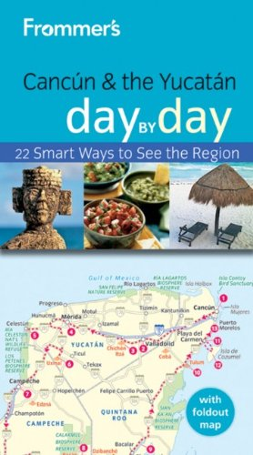 9780470497685: Frommer's Cancun and the Yucatan Day by Day (Frommer's Day by Day - Pocket)