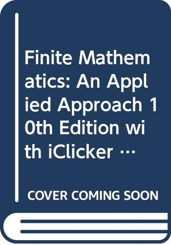 9780470498828: Finite Mathematics: An Applied Approach 10th Edition with iClicker Radio Freq Student Clicker Set