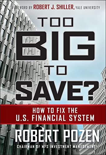 9780470499054: Too Big to Save? How to Fix the U.S. Financial System