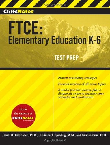 FTCE - Elementary Education K-6: Janet B. Andreasen;
