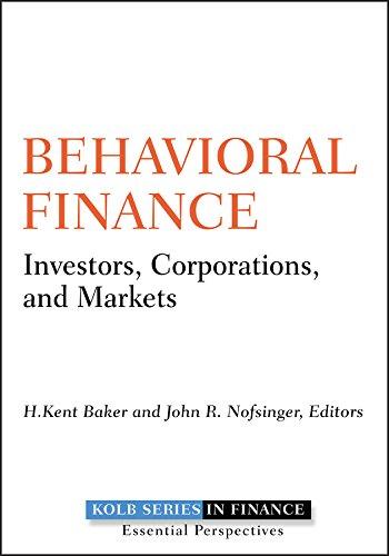 9780470499115: Behavioral Finance: Investors, Corporations, and Markets (Robert W. Kolb Series)