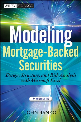 9780470499122: Modeling Mortgage-backed Securities: Design, Structure, and Risk Analysis With Microsoft Excel