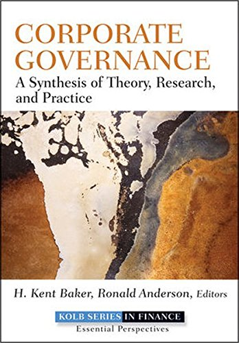 9780470499139: Corporate Governance: A Synthesis of Theory, Research, and Practice (Robert W. Kolb Series)