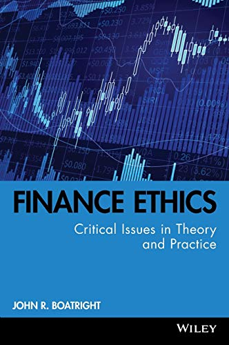 9780470499160: Finance Ethics: Critical Issues in Theory and Practice
