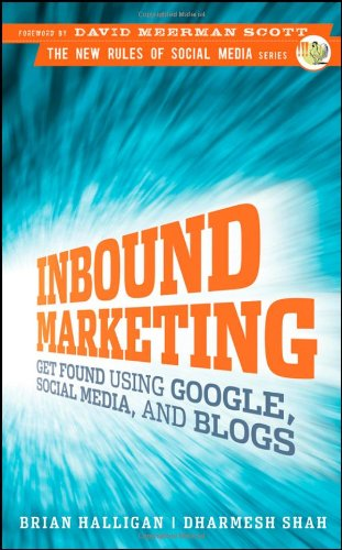 9780470499313: Inbound Marketing (New Rules Social Media Series)