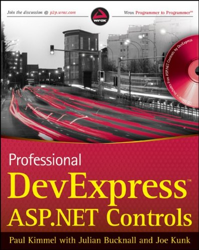 Professional DevExpress ASP.NET Controls (9780470500835) by Paul T. Kimmel