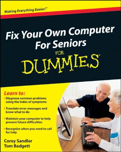 9780470500873: Fix Your Own Computer For Seniors For Dummies