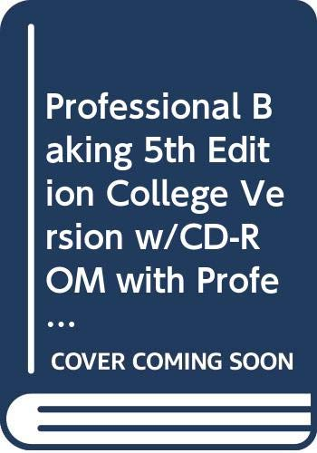 9780470501443: Professional Baking 5th Edition College Version w/CD-ROM with Professional Baking Methods Card and Book of Yields 7th Edition Set