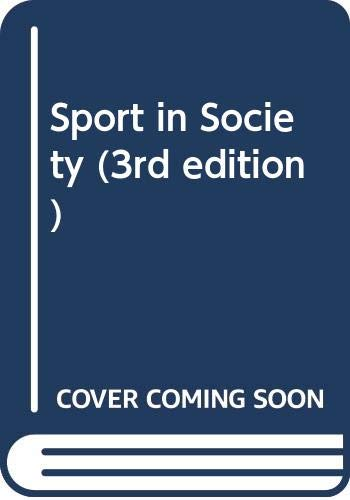 9780470501771: Sport in Society (3rd edition)