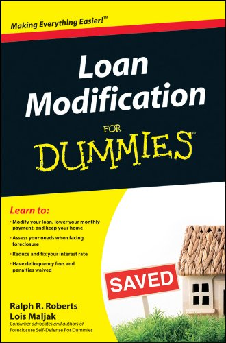 Loan Modification For Dummies (9780470501993) by Ralph R. Roberts; Lois Maljak; Joseph Kraynak