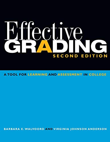 9780470502150: Effective Grading: A Tool for Learning and Assessment in College