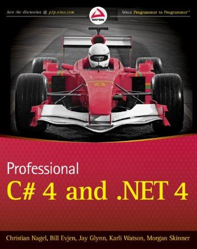 Professional C# 4.0 and .NET 4: Christian Nagel, Bill
