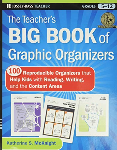 9780470502426: The Teacher's Big Book of Graphic Organizers, Grades 5-12: 100 Reproducible Organizers That Help Kids with Reading, Writing, and the Content Areas (Jossey-Bass Teacher)
