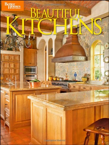 9780470503492: Beautiful Kitchens (Better Homes and Gardens Home)