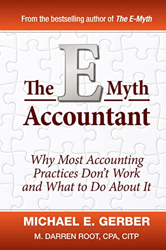 9780470503669: The E-Myth Accountant: Why Most Accounting Practices Don't Work and What to Do About It