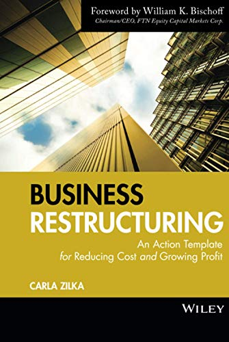 9780470503683: Business Restructuring: An Action Template for Reducing Cost and Growing Profit