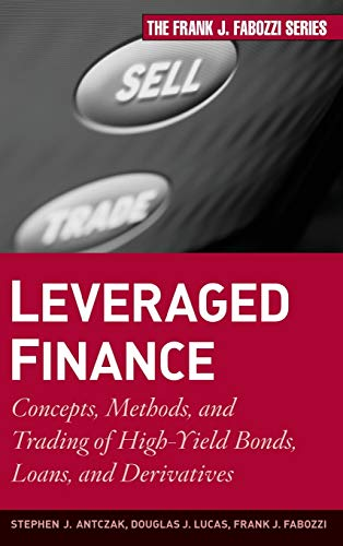 9780470503706: Leveraged Finance: Concepts, Methods, and Trading of High-Yield Bonds, Loans, and Derivatives