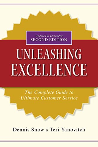 9780470503805: Unleashing Excellence: The Complete Guide to Ultimate Customer Service