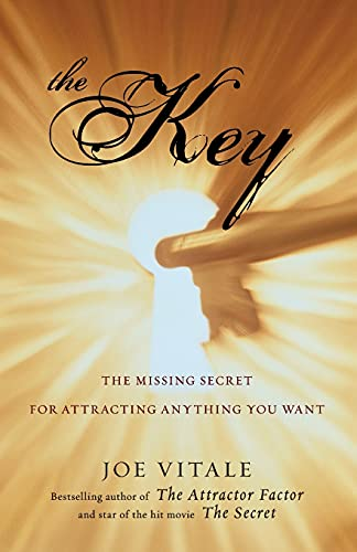 9780470503942: The Key: The Missing Secret for Attracting Anything You Want