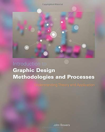 9780470504352: Introduction to Graphic Design Methodologies and Processes:Understanding Theory and Application