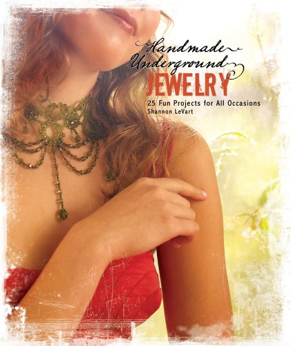 9780470504369: Handmade Underground Jewelry: 25 Fun Projects for All Occasions
