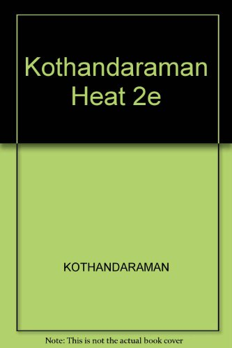 Heat and Mass Transfer Data Book, Second: C. P. Kothandaraman;