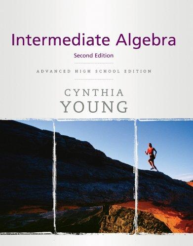 Young Intermediate Algebra (9780470504833) by Cynthia Y. Young