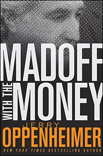 9780470504987: Oppenheimer, J: Madoff with the Money