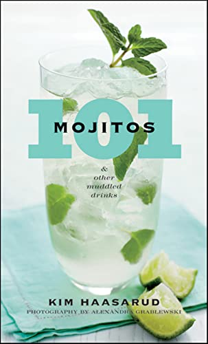 9780470505212: 101 Mojitos and Other Muddled Drinks