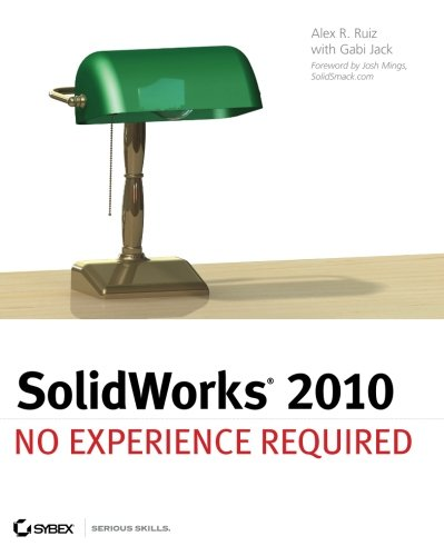 9780470505434: SolidWorks 2010: No Experience Required