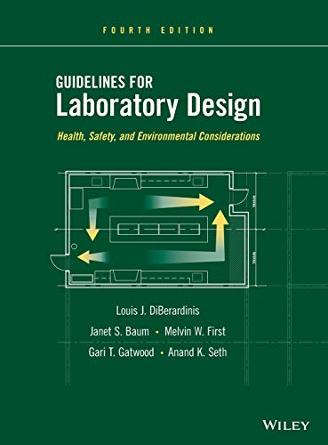 9780470505526: Guidelines for Laboratory Design: Health, Safety, and Environmental Considerations