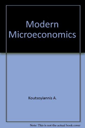 Modern microeconomics: Koutsoyiannis, A