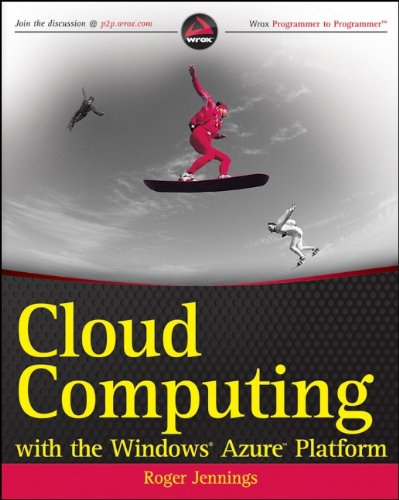 9780470506387: Cloud Computing with the Windows Azure Platform